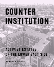 Professor Bagchee's Counter Institutions: Activist Estates of th