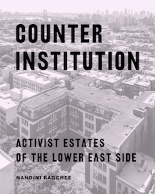 Professor Bagchee's Counter Institutions: Activist Estates of th