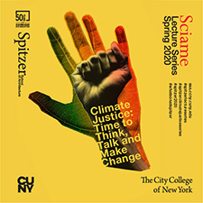 Spitzer School Spring 2020 Lecture Series poster - Climate Justice