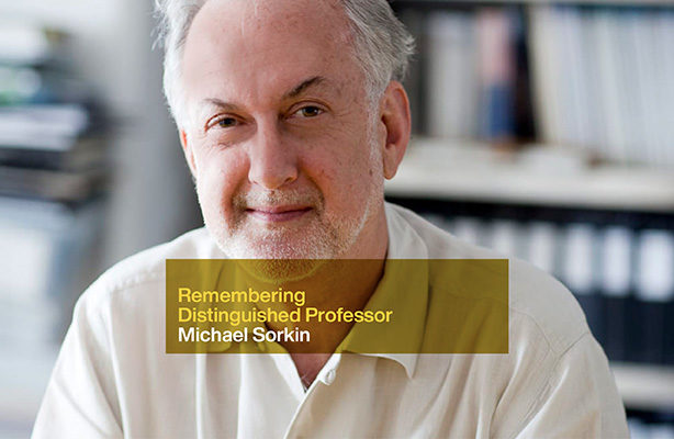 photo: Michael Sorkin with text overlay, Remembering Distinguished Professor Michael Sorkin