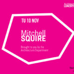 Mitchell Squire Lunchtime Lecture Announcement