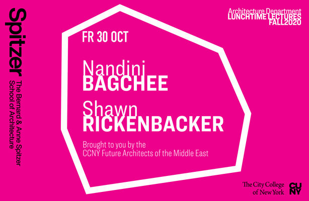 Lunchtime Lecture Announcement Nandini Bagchee & Shawn Rickenbacker
