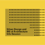 Urban Design And Ms Info Session