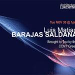 Lunchtime Lecture Luis Matias Barajas Saldana Graphic
