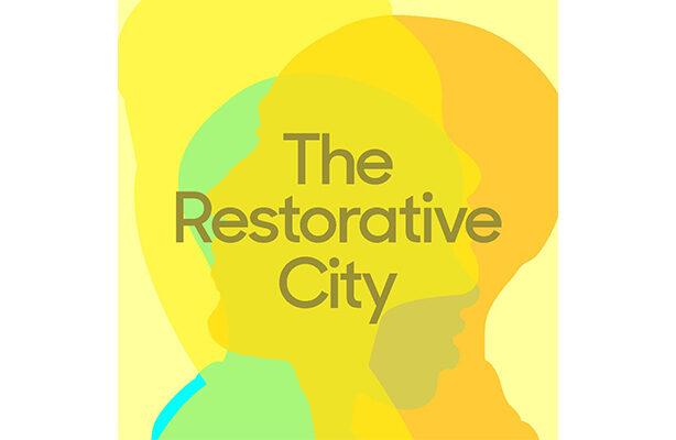 The Restorative City Graphic